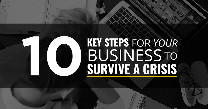 Surviving a crisis in business