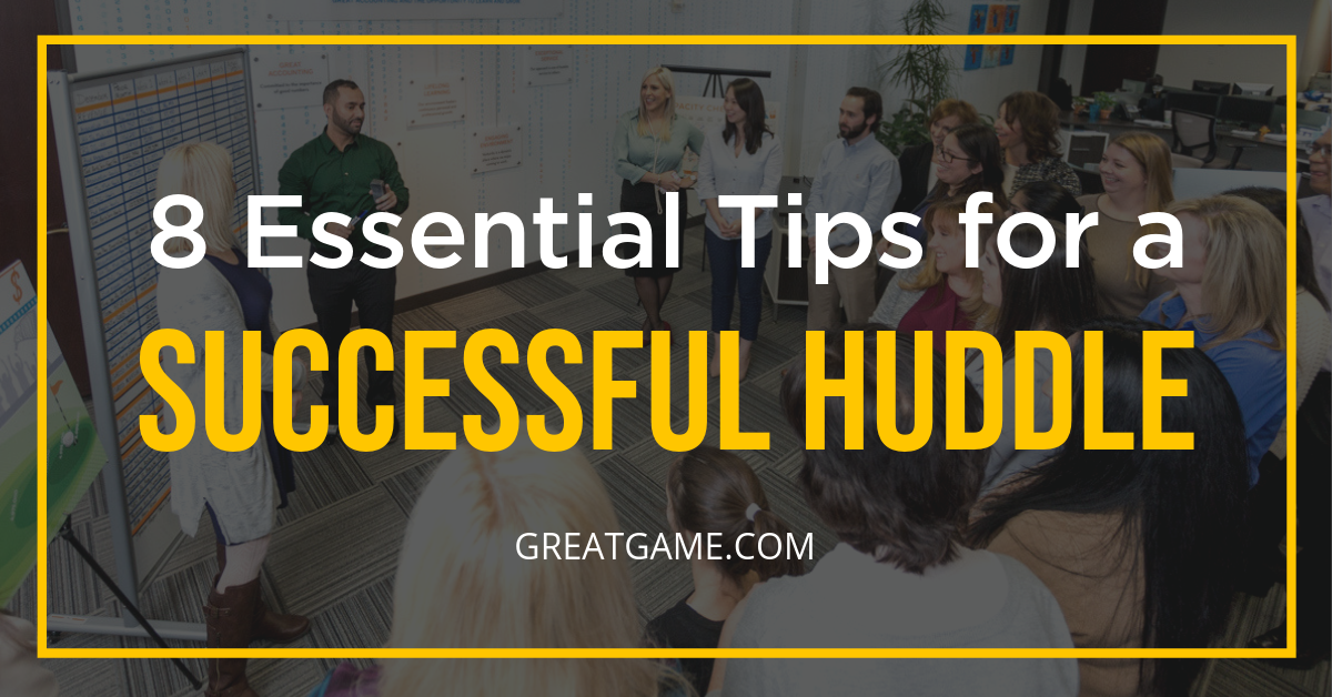 8 Essential Tips for a Successful Huddle