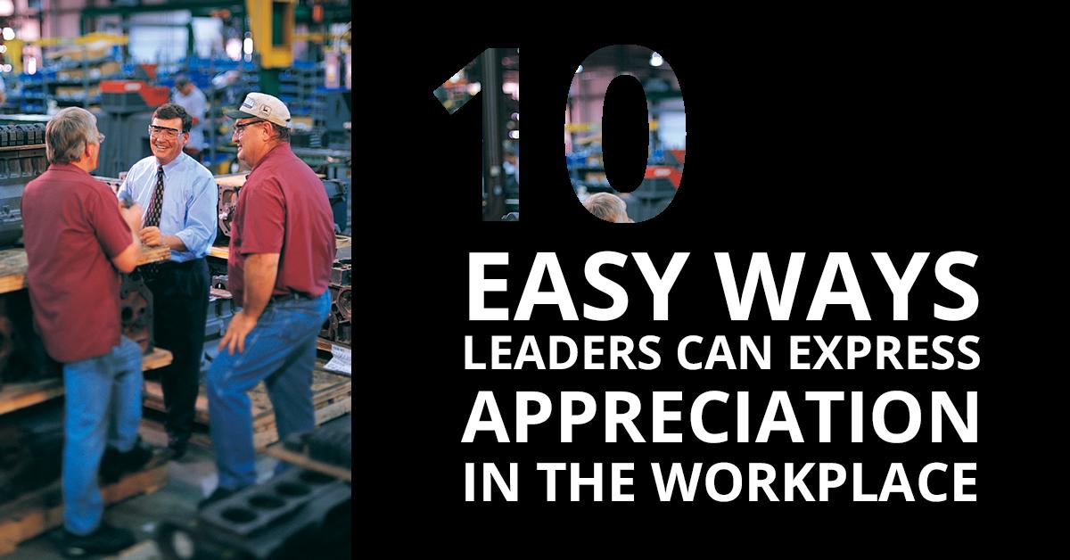 10 Easy Ways Leaders Can Express Appreciation