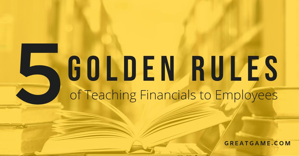 5 golden rules of teaching financials  (1)