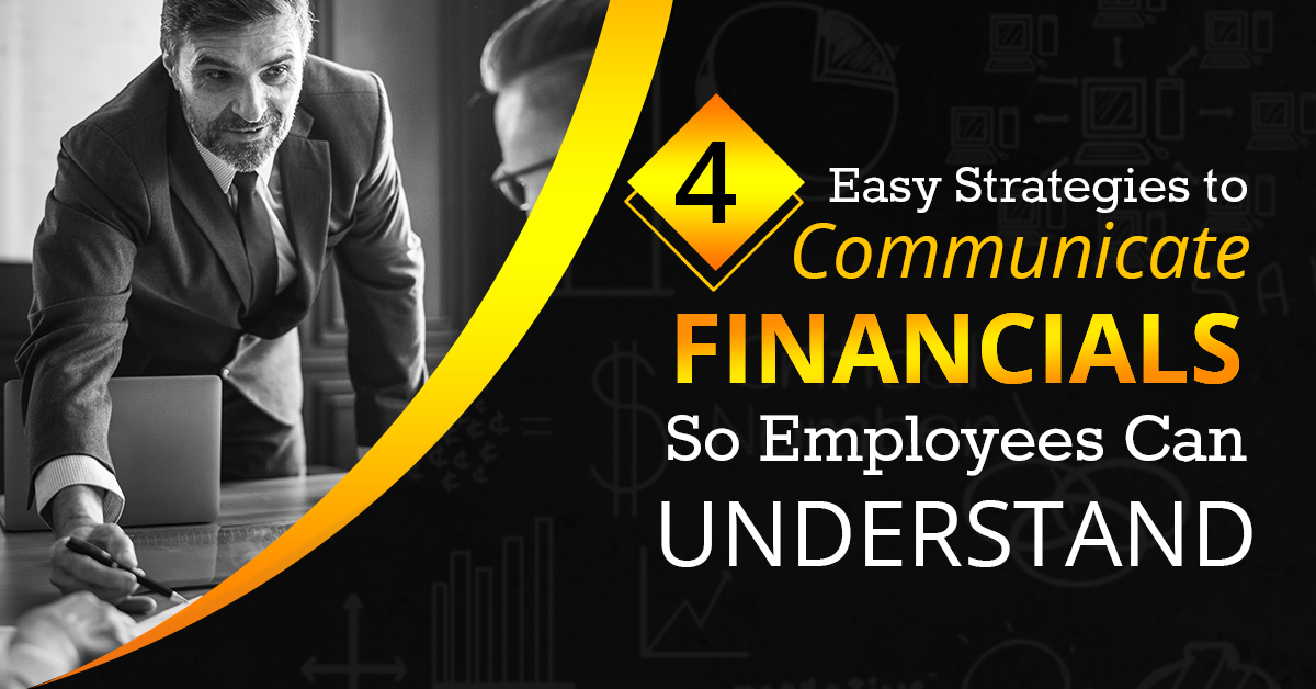 Strategies to communicate financials to employees