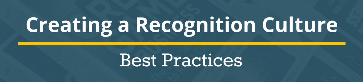 Creating a Recognition Culture_ Best Practices