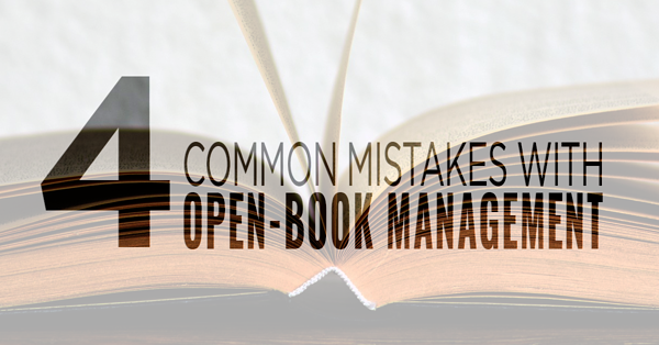 4_common_mistakes_with_open_book_management