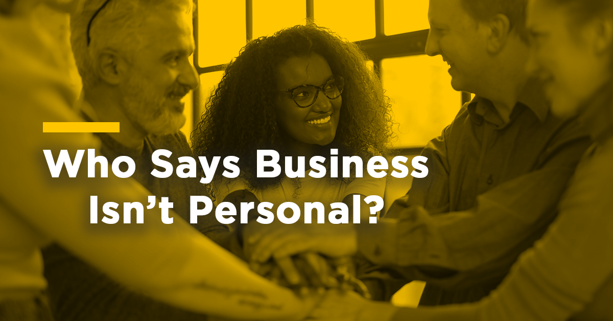 Is business impersonal?