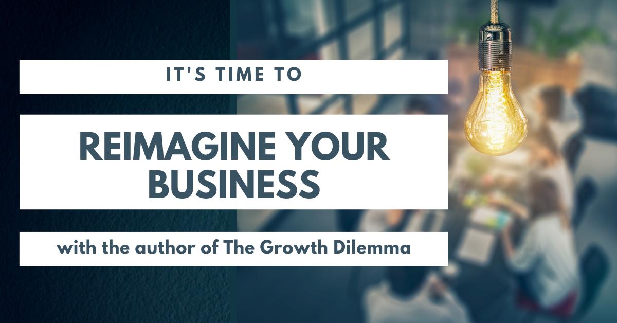 reimagining a business