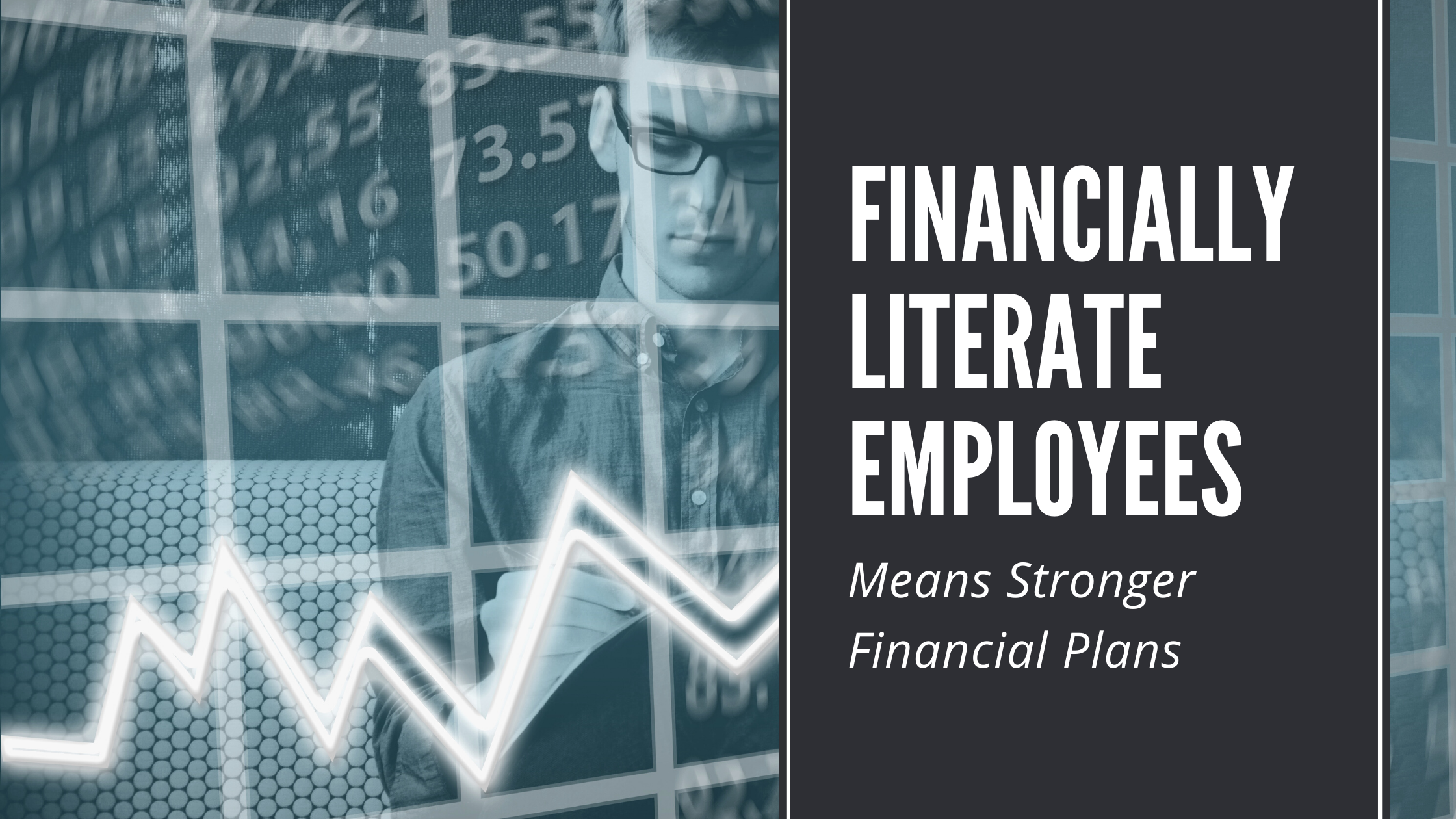 Financially Literate Employees