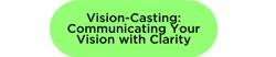 vision-casting