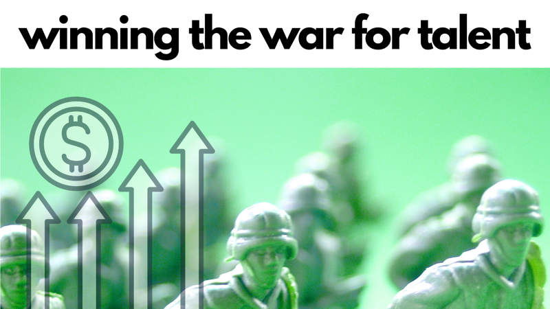 Employee retention and winning the war on talent