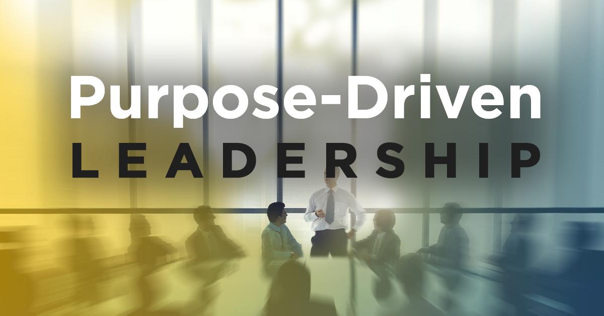 Purpose driven leadership in business