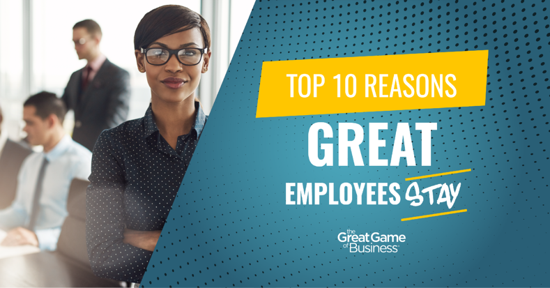 Top 10 Reasons Great Employees Stay-01
