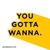 You Gotta Wanna