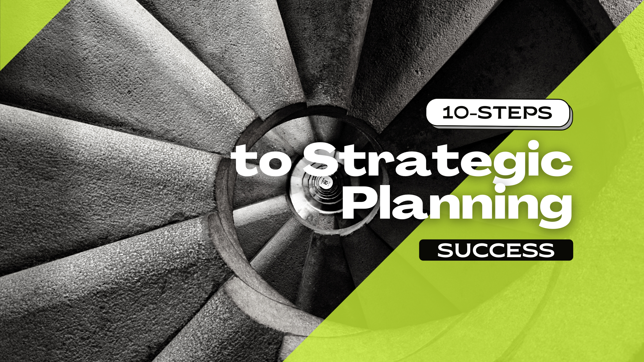 10-steps to strategic planning success.