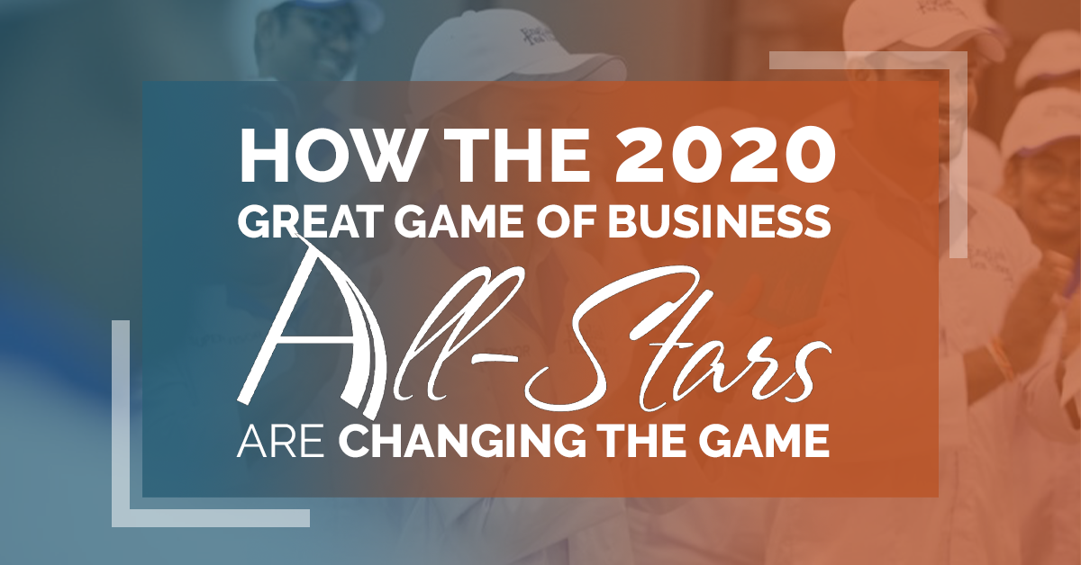 How The 2020 Great Game Of Business All-Stars Are Changing The Game