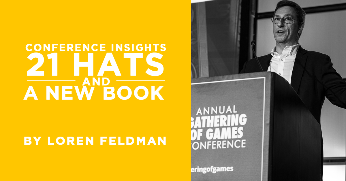 Conference Insights, 21 Hats, and an New Book