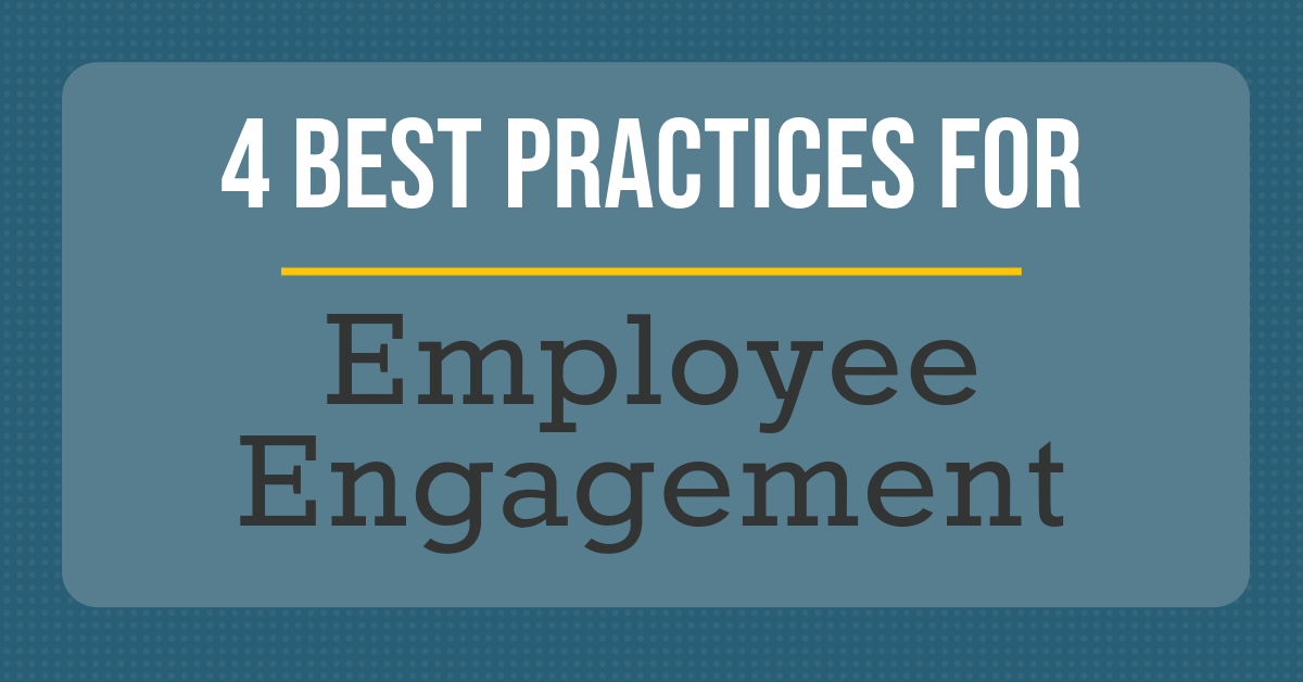 4 engagement practices