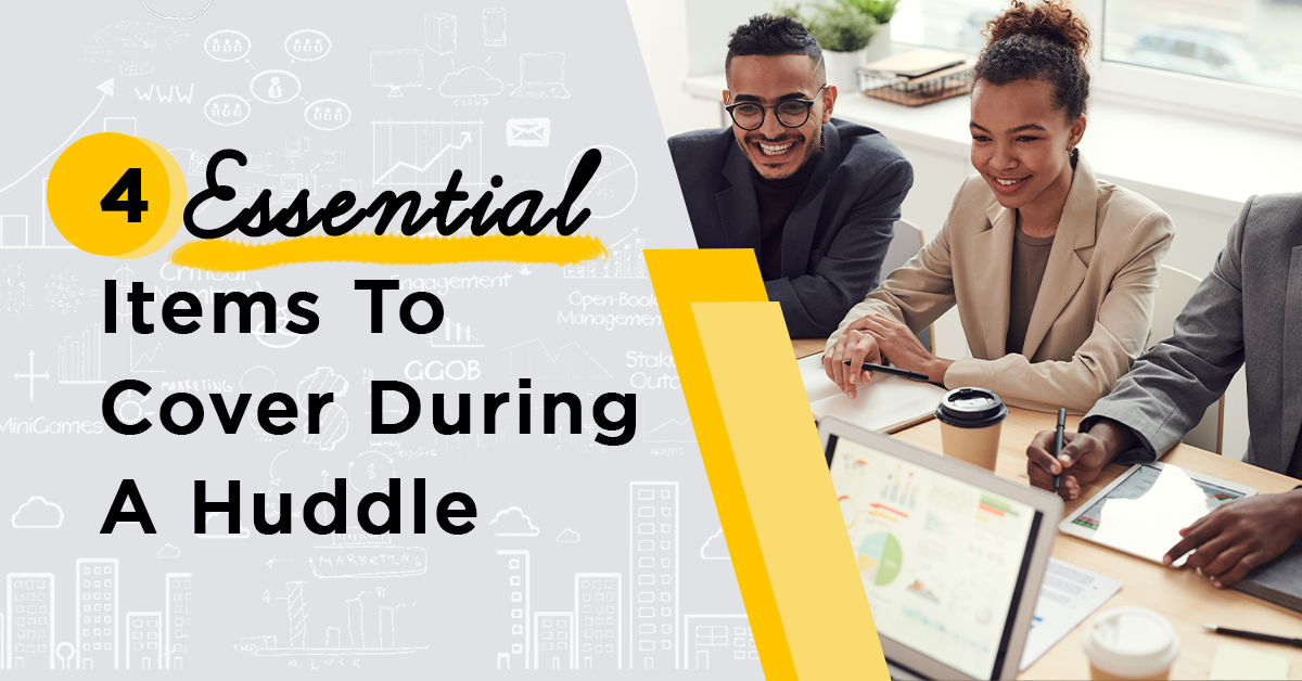 Four Essential Items to Cover During A Huddle