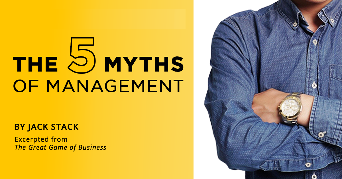 The 5 Myths of Management