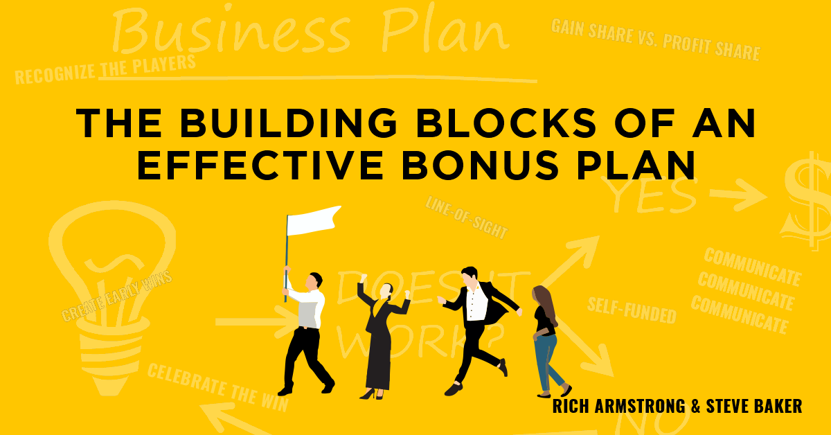 The Building Blocks of an Effective Bonus Plan