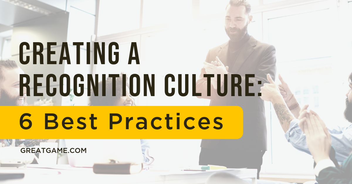 6 Best Practices for Creating a Recognition Culture