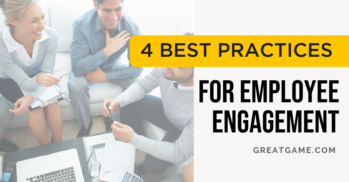 4 Best Practices for Employee Engagement