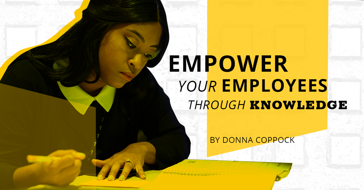Empower Your Employees Through Knowledge