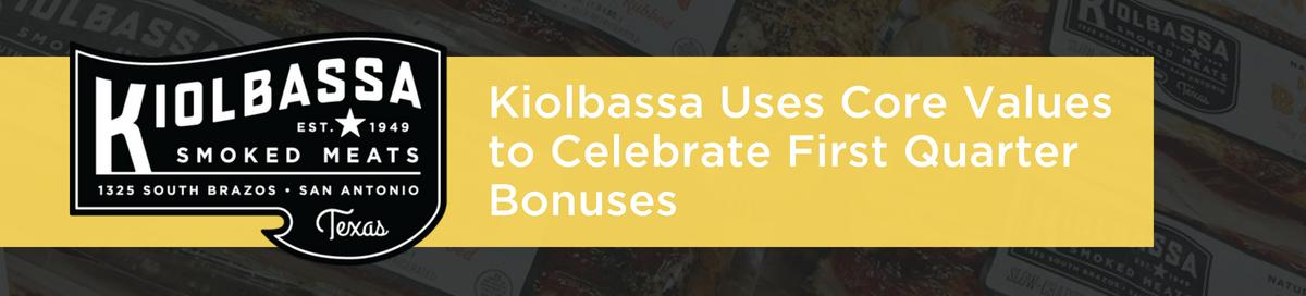 Kiolbassa q1 bonus blog (1)