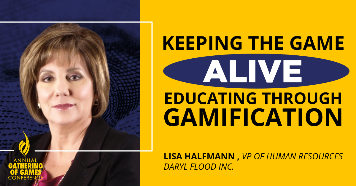 Keeping The Game Alive: Educating Through Gamification