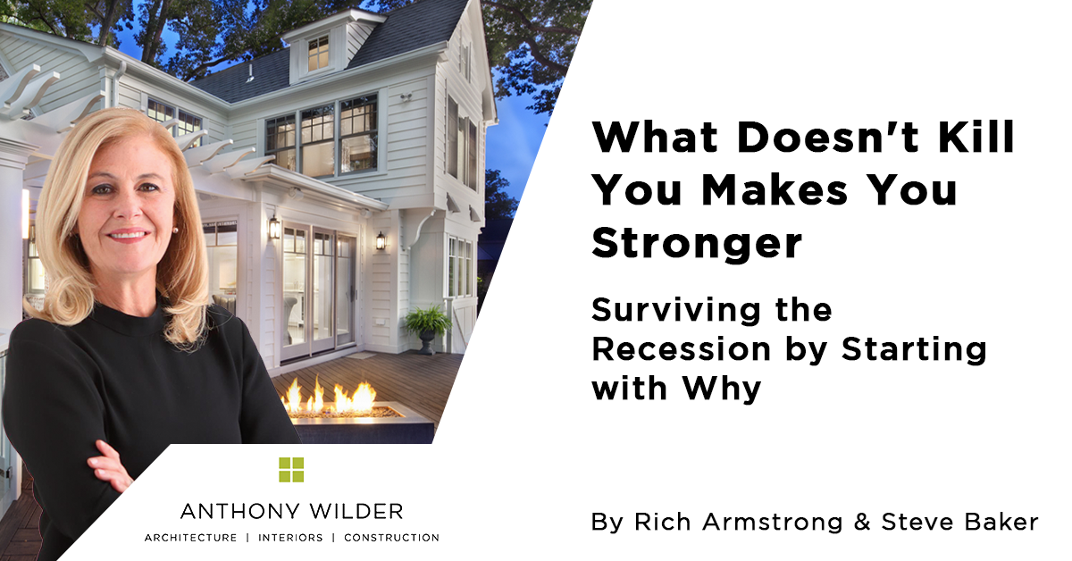 What Doesn't Kill You Makes You Stronger: Surviving the Recession by Starting with Why