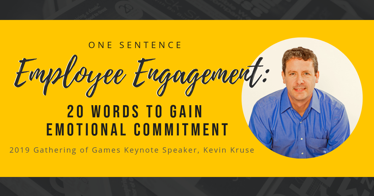 One Sentence Employee Engagement: 20 Words To Gain Emotional Commitment
