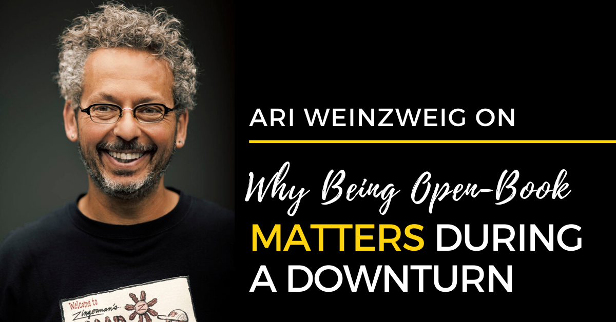 Why Being Open-Book Matters During a Downturn