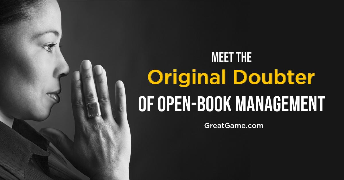Meet the Original Doubter of Open-Book Management