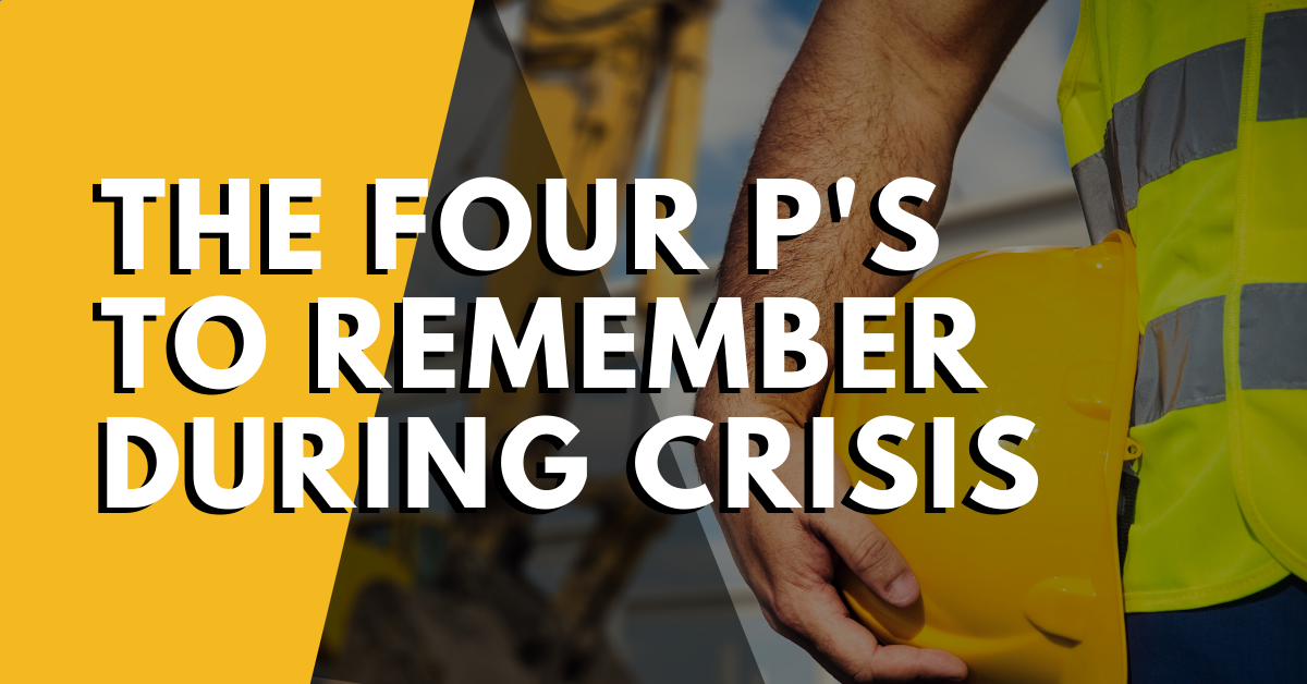 The Four P's to Remember During Crisis