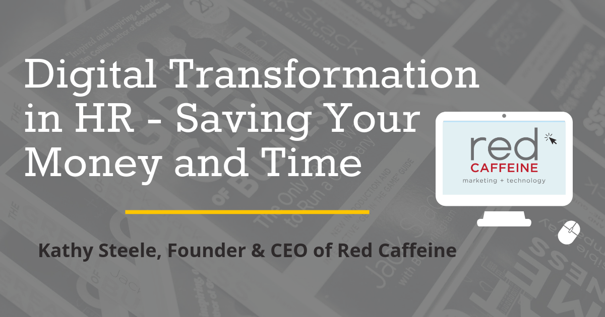 Digital Transformation in HR - Saving Your Money and Time