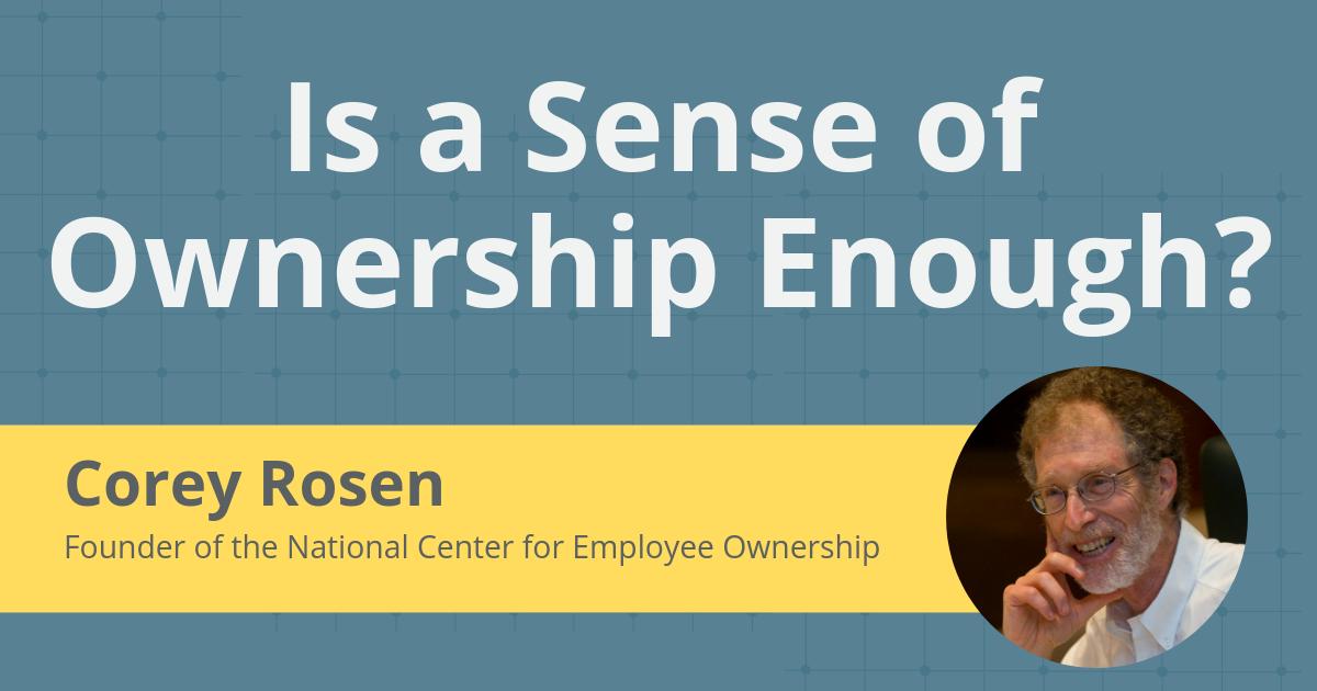 Is a Sense of Ownership Enough?