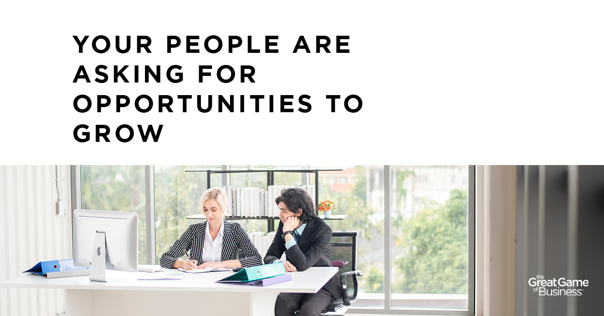 Your People are Asking for Opportunities to Grow