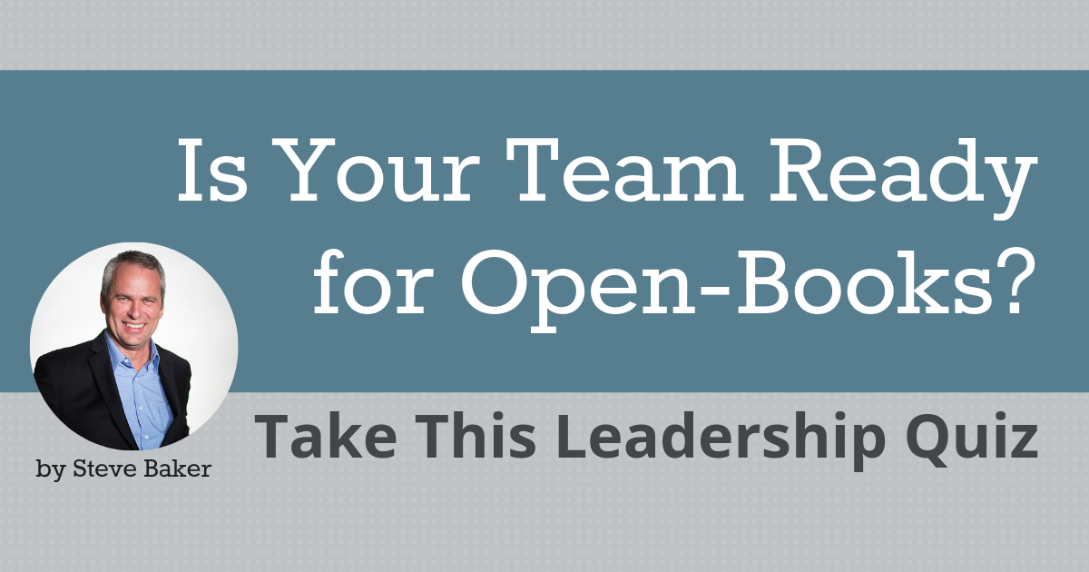 Is Your Team Ready for Open-Books? Take This Leadership Quiz