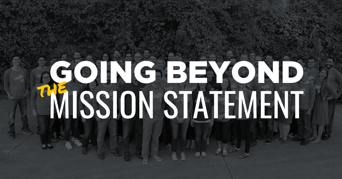 Going Beyond The Mission Statement