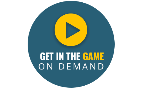 Get in the Game On Demand