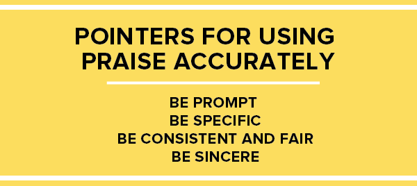 Pointers for using praise accurately