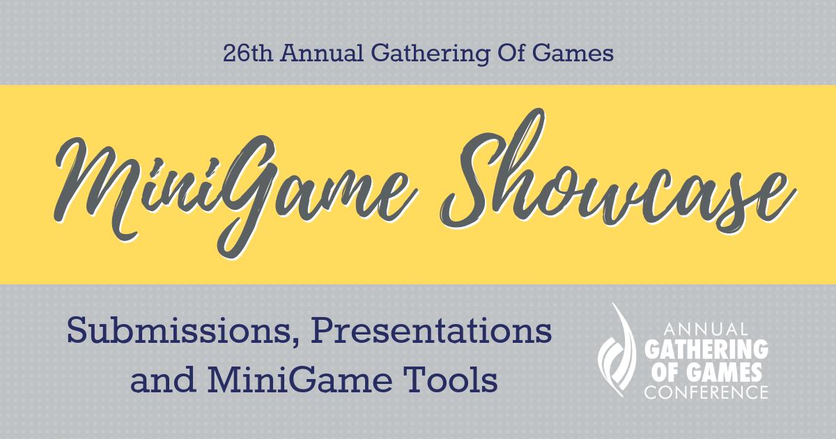 Gathering of Games- MiniGame Showcase