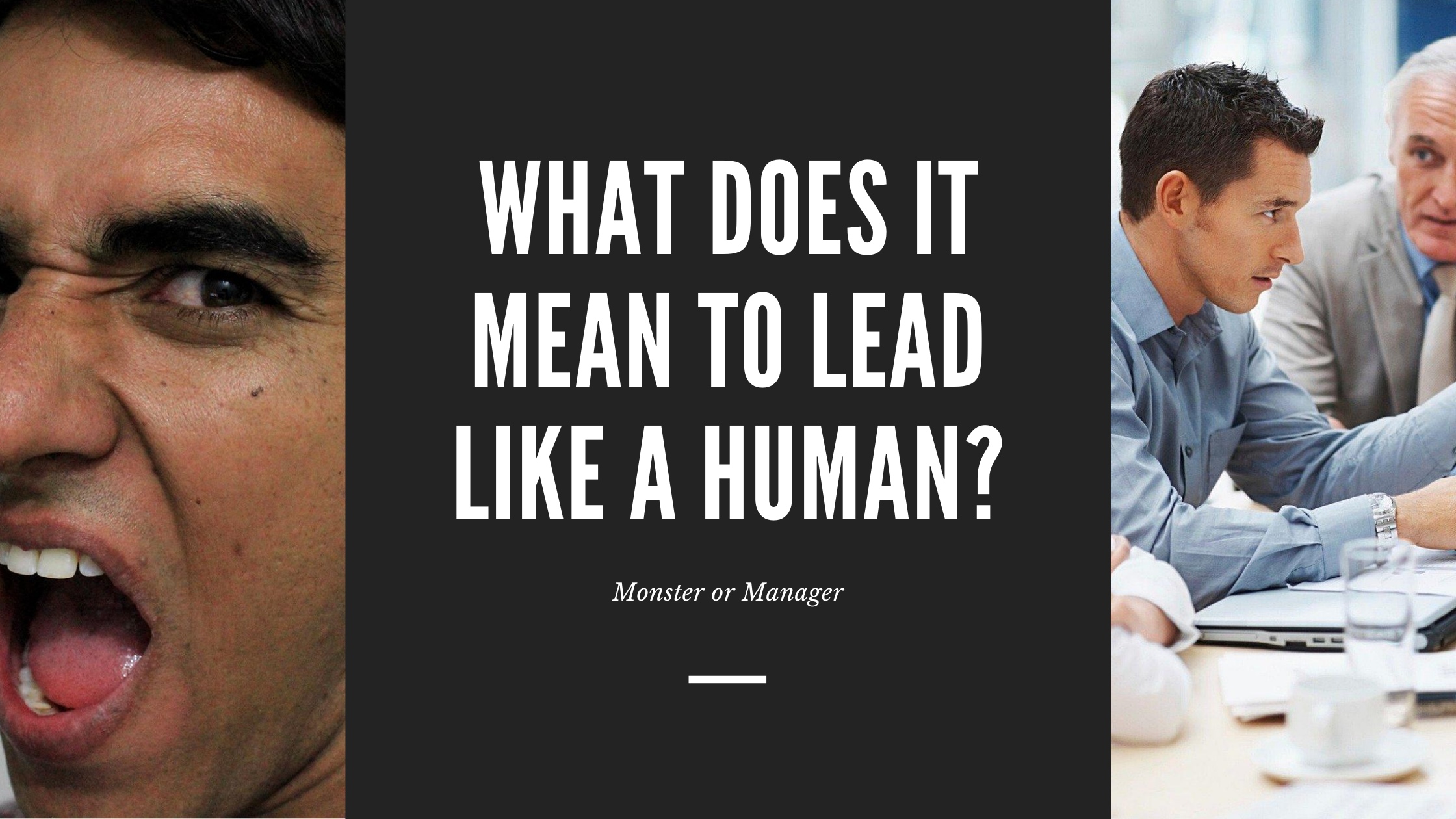 What Does It Mean to Lead Like a Human?